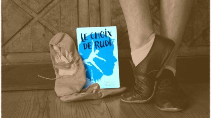 Le Choix de Rudi, Françoise Dargent, Rudolf Noureev, roman historique, URSS, danse, danse classique, Hachette jeunesse