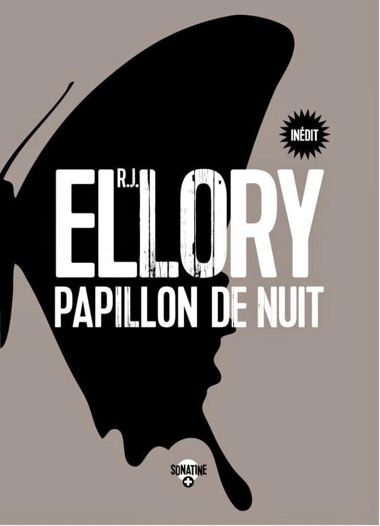 Papillon de nuit, R.J. Ellory, Sonatine
