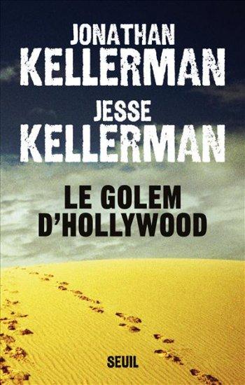Le Golem d'Hollywood, Jonathan et Jesse Kellerman, Seuil,