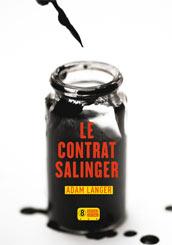 Le Contrat Salinger, Adam Langer, Super 8