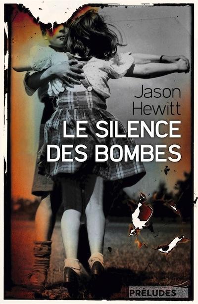 Préludes, James Hewitt, Le Silence des bombes