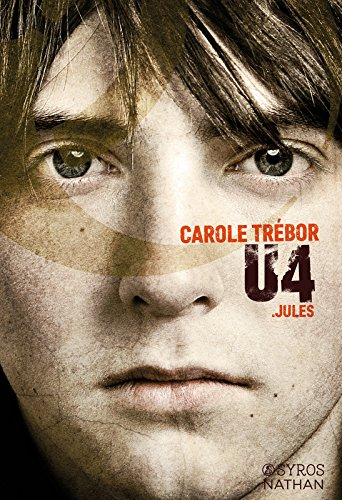 U4, Carole Trébor, Nathan, Syros, U4 : Jules