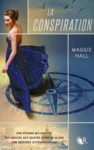 La Conspiration, Maggie Hall, Robert Laffont