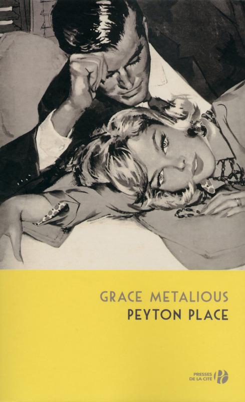 Peyton Place, Grace Metalious, Presses de la cité