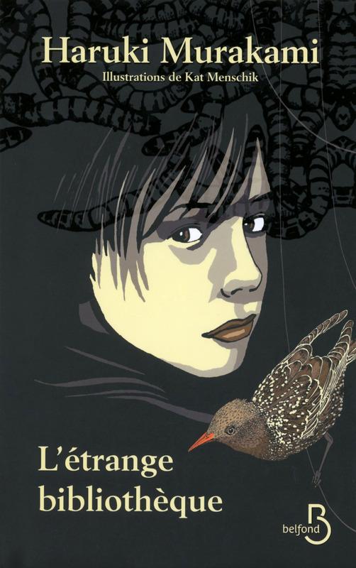 L'Étrange Bibliothèque, Haruki Murakami, Kat Menschik, Belfond