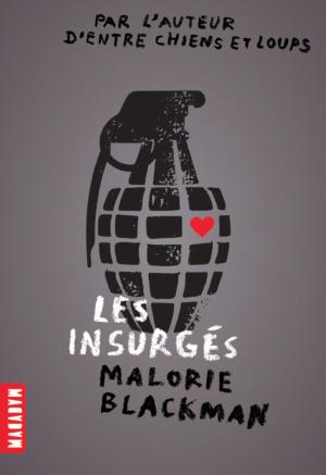 Les Insurgés, Malorie Blackman, Milan