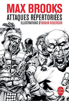 Attaques répertoriées, Max Brooks, Ibraim Roberson, Le livre de poche