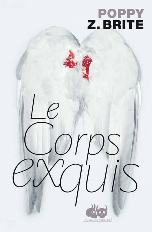 Le Corps exquis, Poppy Z. Brite, Au diable vauvert