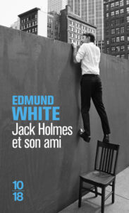 Jack Holmes et son ami, Edmund White, 10/18