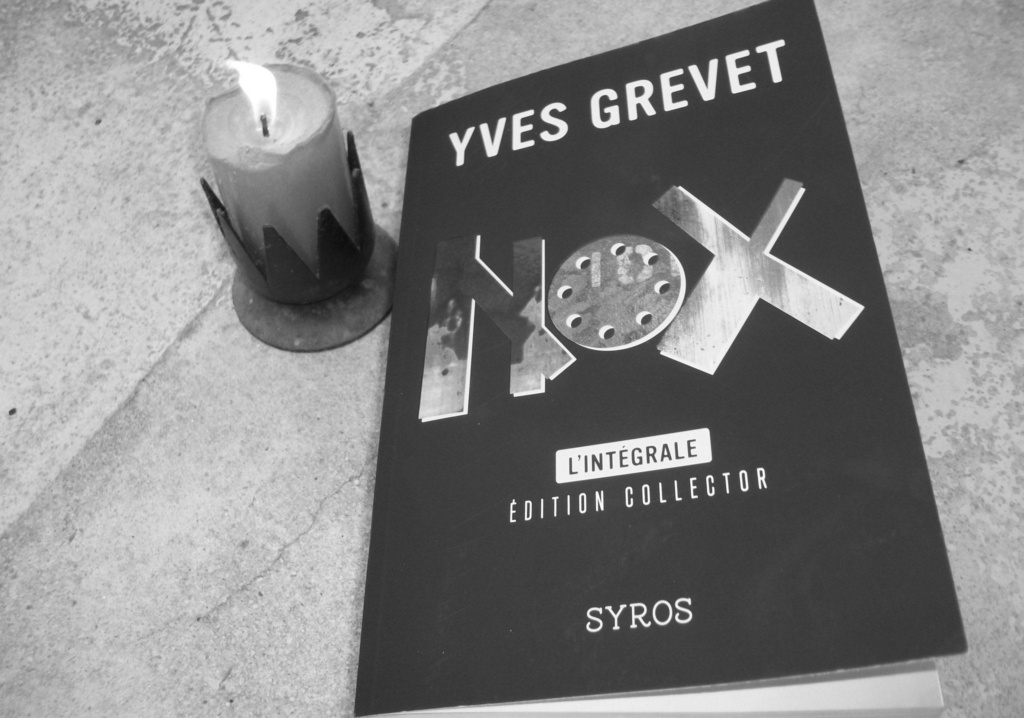 Nox, Yves Grevet, Syros