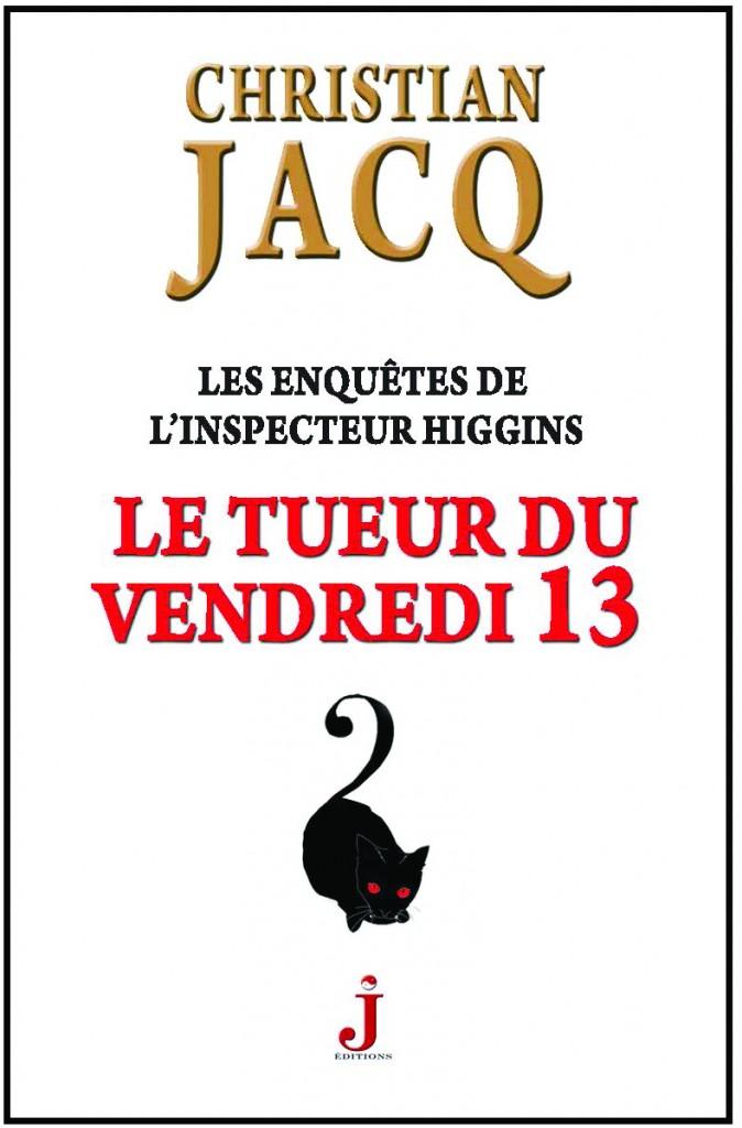 Le Tueur du vendredi 13, Christian Jacq, J éditions