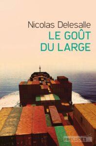 le goût du large, préludes, Nicolas Delesalle