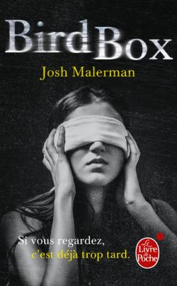Bird Box, Josh Malerman, Livre de poche