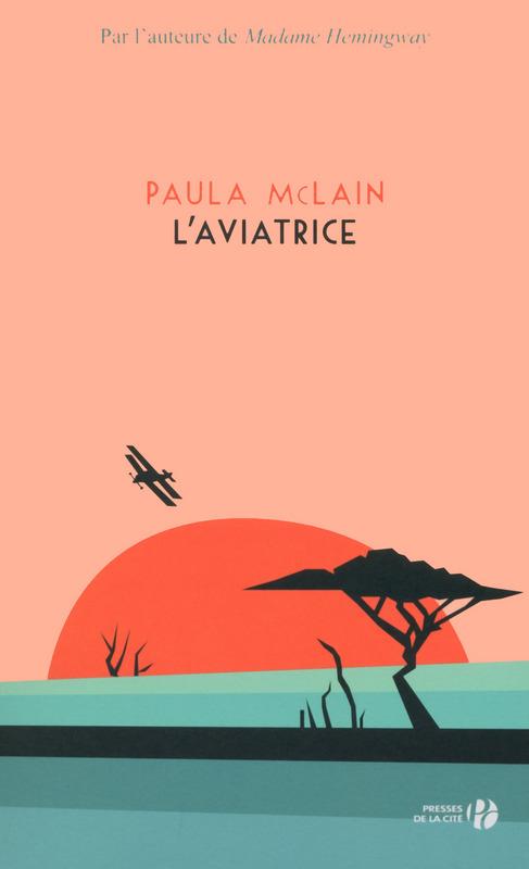 L'Aviatrice, Paula McLain, Presses de la Cité