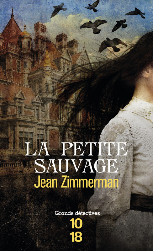 La Petite Sauvage, Jean Zimmerman, 10/18