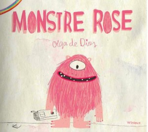 Monstre rose, Olga de Dios, Winioux