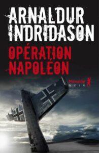 Opération Napoléon, Arnaldur Indridason, Métailié