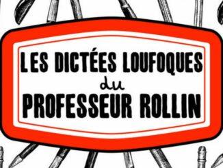 Les Dictées loufoques du professeur Rollin, François Rollin, La Martinière
