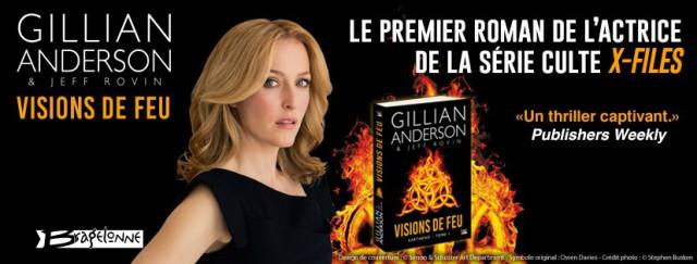 Earthend, Visions de feu, Gillian Anderson, Jeff Rovin, Bragelonne