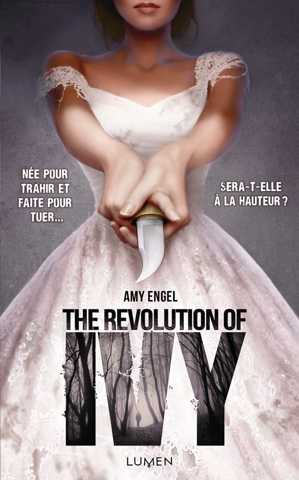 The Revolution of Ivy, Amy Engel, Lumen, dystopie, roman ado