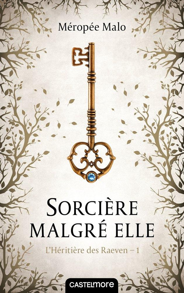 Sorcière malgré elle, Méropée Malo, Castelmore
