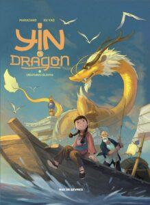 Yin et le dragon, créatures célestes, Richard Marazano, Xu Yao, Rue de Sèvres