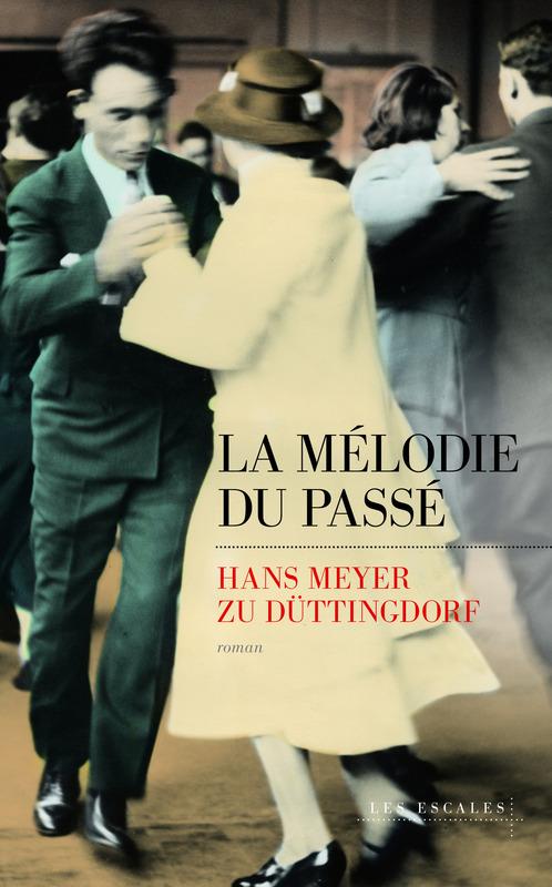 La Mélodie du passé, Hans Meyer Zu Diettingdorf, Les Escales