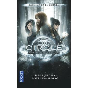 Le Cercle des jeunes élues, Sara B. Elfgren, Mats Strandberg, The Circle, Les Élues, JC Lattès, Pocket