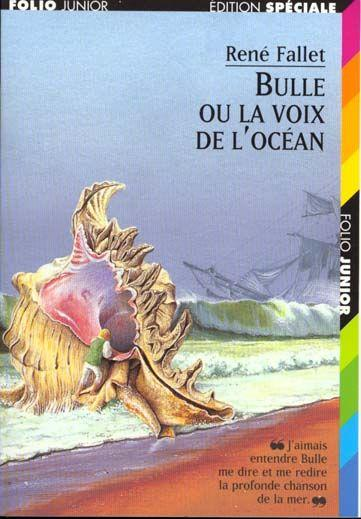 Bulle ou La Voix de l'océan, René Fallet