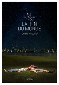 Si c'est la fin du monde, Tommy Wallach, Nathan