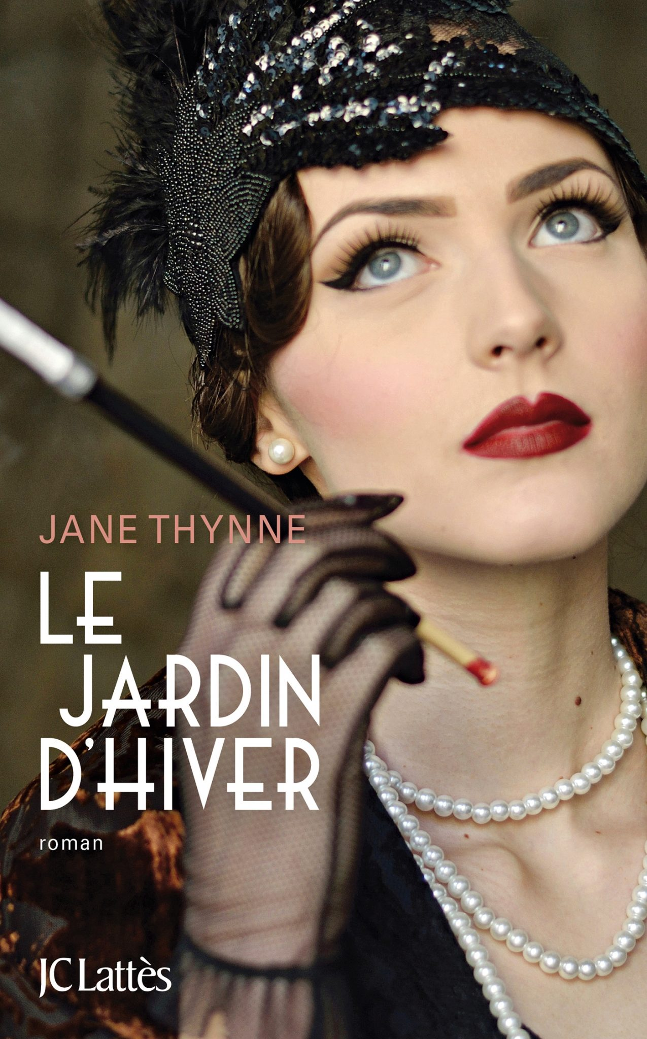 Le Jardin d'hiver, Jane Thynne, JC Lattès