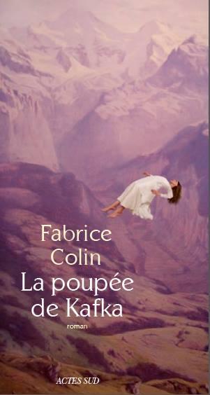 La Poupée de Kafka, Fabrice Colin, Actes Sud
