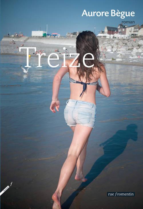 Treize, Aurore Bègue, Rue Fromentin