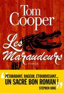 Les Maraudeurs, Tom Cooper, Albin Michel