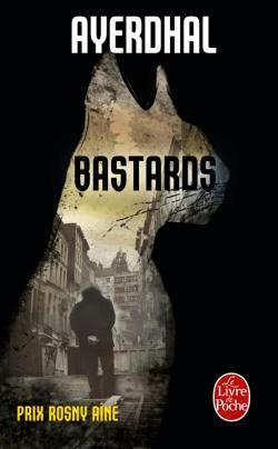 Bastards, Ayerdhal, Le Livre de Poche