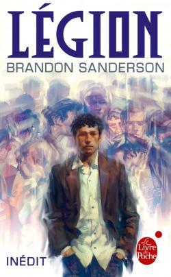 Légion, À fleur de peau, Brandon Sanderson, Le Livre de Poche