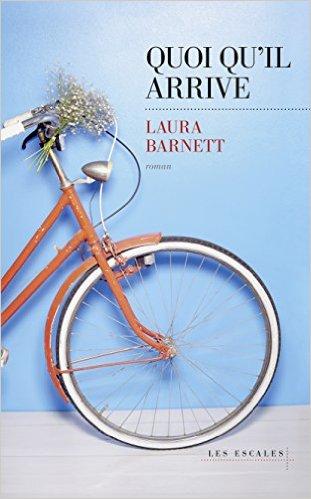 Quoiqu'il arrive, Laura Barnett, Les Escales