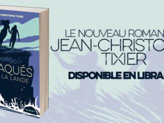 Traqués sur la Lande, Jean-Christophe Tixier, Rageot,