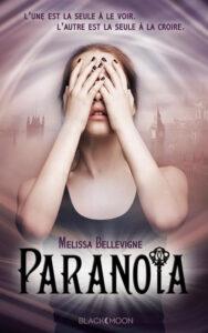 Paranoïa, Mélissa Bellevigne, Black Moon