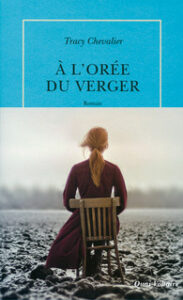 À l'orée du verger, Tracy Chevalier, la table ronde, quai voltaire