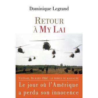 Retour à My Lai, Dominique Legrand, Le Castor Astral