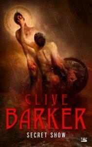 Secret Show, Clive Barker, Bragelonne