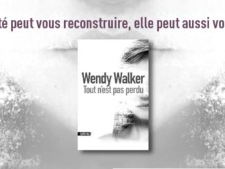 Tout n'est pas perdu, Wendy Walker, Sonatine