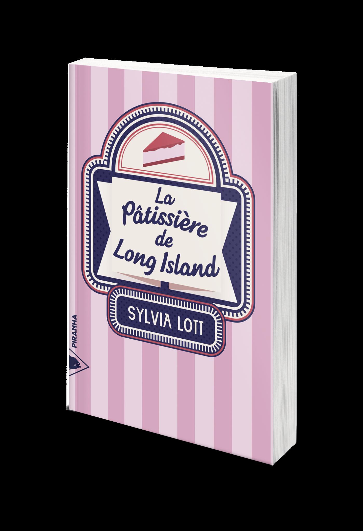 La Pâtissière de Long Island, Sylvia Lott, Piranha