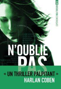 Michelle Gagnon, Expérience Noa Torson, N'oublie pas, éditions Nathan