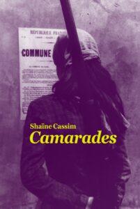 Camarades, Shaïne Cassim, L'école des loisirs