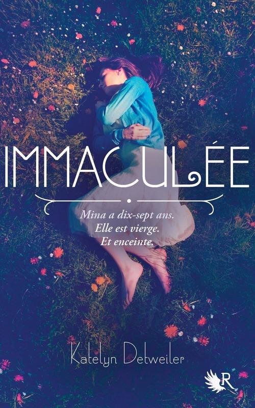 Immaculée, Katelyn Detweiler, R
