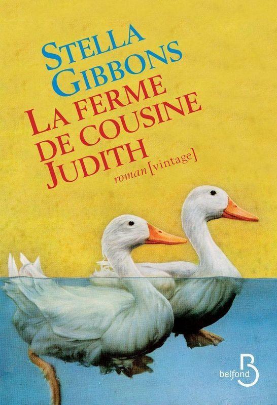La Ferme de cousine Judith, Stella Gibbons, Belfond