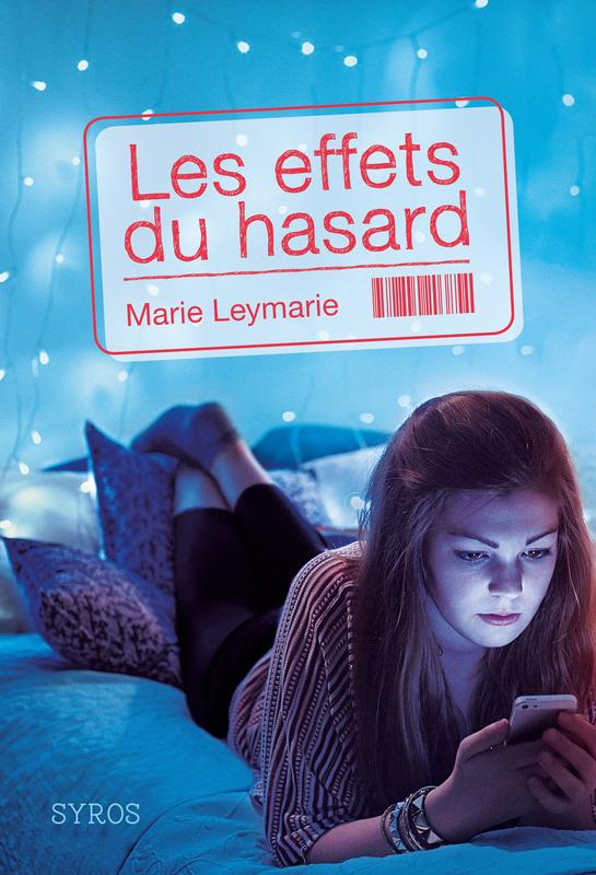 Les Effets du hasard, Marie Leymarie, Syros,