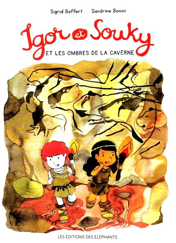 Igor et Souky et les ombres de la caverne, Sigrid Baffert et Sandrine Bonini
